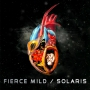 Fierce Mild - Solaris