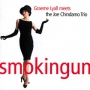 Graeme Lyall Meets The Joe Chindamo Trio - Smokingun