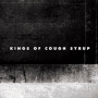 Kings of Cough Syrup - EP