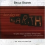 Brian Brown - Last Day On Earth
