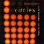 Brian Brown - Circles