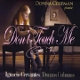 Donna Coleman - Don't Touch Me