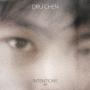 Dru Chen - Intentions EP