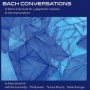 Elissa Goodrich - Bach Conversations