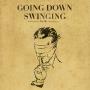 Going Down Swinging Vol. 26