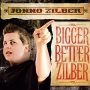 Jonno Zilber - Bigger Better Zilber