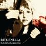 Kavisha Mazzella - Riturnella