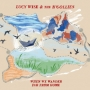 Lucy Wise & The B'Gollies 'When We Wander Far From Home'