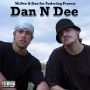 Mc Dee & Dan the Underdog - Dan N Dee