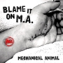 Mechanical Animal - Blame It On M_A