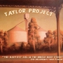 Taylor Project - The Happiest Girl In the Whole Wide Street