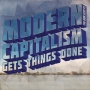 The Bon Scotts - Modern Capitalism Gets Things Done