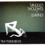 Tangled Thoughts of Leaving - Tiny Fragments