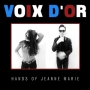 Voix D'or - Hands of Jean Marie