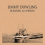 Jimmy Dowling - Blessing & Cursing