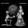 Michael Plater - Mythologies