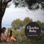 Charles Baby - Charles Baby Has Quiet Choruses