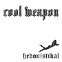Cool Weapon - Hedonistikal