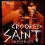 Crooked Saint - Sweating Bullets