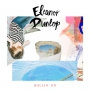 Eleanor Dunlop - Rollin' On