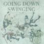 Going Down Swinging Vol. 28