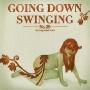 Going Down Swinging Vol. 29