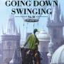 Going Down Swinging Vol. 30