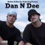 McDee & Dan the Underdog - Dan N Dee