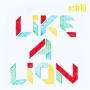 osh10 - Like A Lion