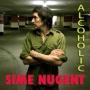 Sime Nugent - Alcoholic