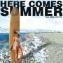 The Bon Scotts - Here Comes Summer