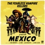 The Fearless Vampire Killers - Mexico