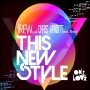 One Love - This New Style