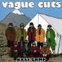 Vague Cuts - Base Camp