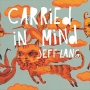Jeff Lang 'Carried In Mind'