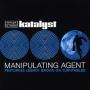 katalyst+manipulating+agent.jpeg