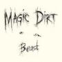 magic+dirt+beast.jpeg