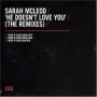 sarah+macleod+he+doesn't+love+you+remixes.jpeg