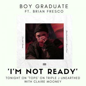 Boy Graduate - I_m Not Ready