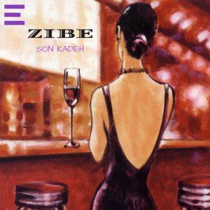 Zibe - Son Kadeh