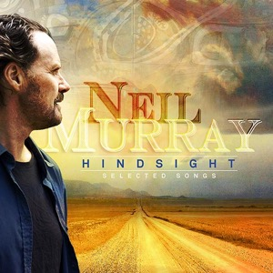 Neil Murray Hindsight Selected Songs