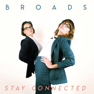Broads Stay Connected album cover